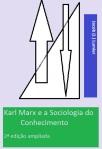 Karl Marx e a Sociologia do Conhecimento - 2ªedição